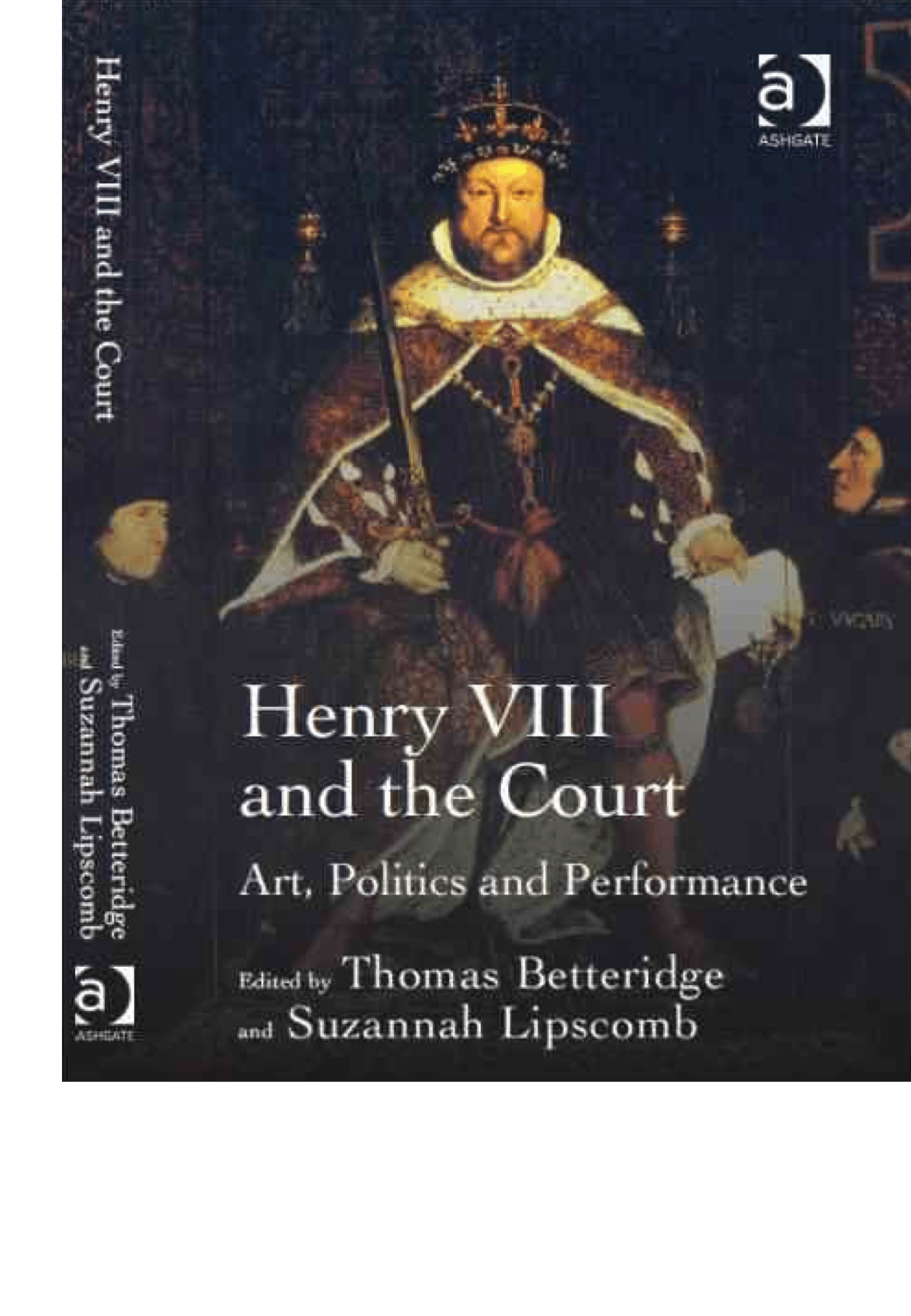 henry viii and the court art politics and performance suzannah henry viii and the court art politics and performance