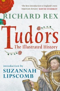 Richard Rex Tudors, an illustrated history